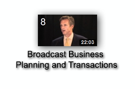 Broadcast Business Planning and Transactions
